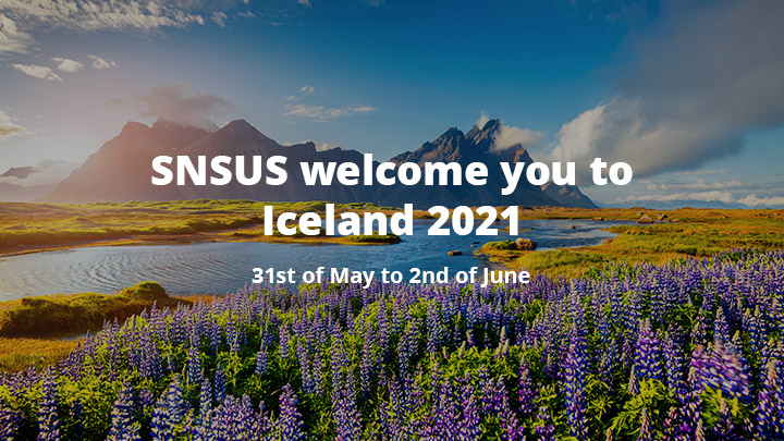 SNSUS welcome you to Iceland 2021, 31st of May to 2nd of June